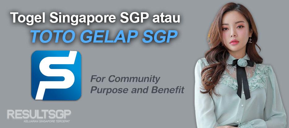 Togel Singapore SGP atau Toto Gelap SGP